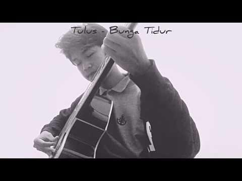 Tulus - Bunga Tidur (Cover)