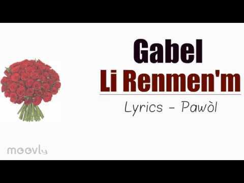 Gabel - Li Renmen&39;m  Pawòl