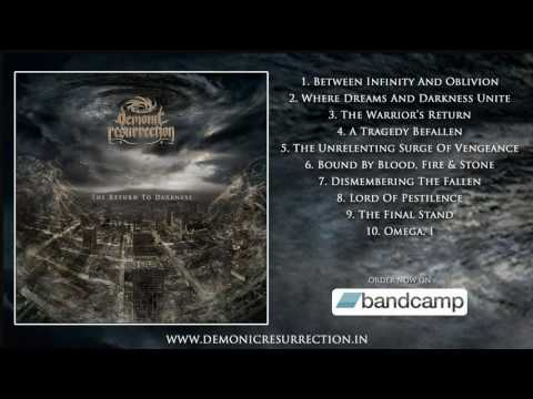 Demonic Resurrection - The Return To Darkness (Full Album Stream)