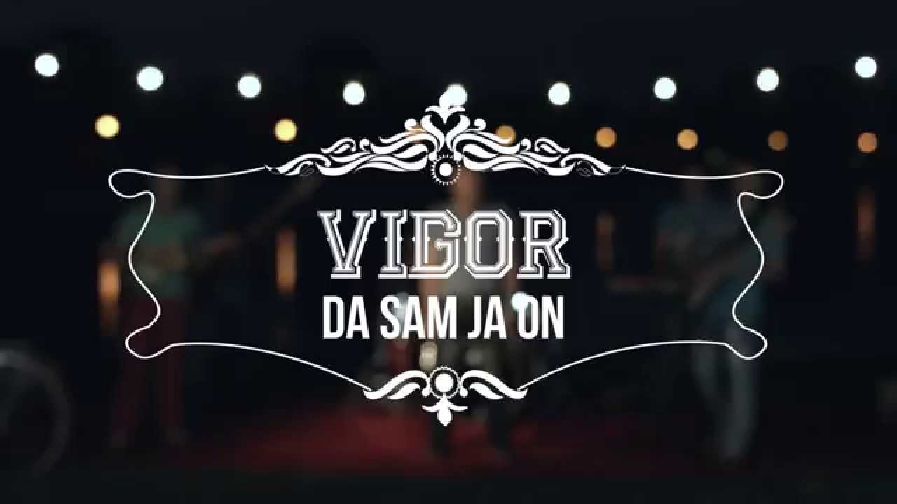 GRUPA VIGOR - Da sam ja on