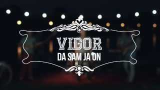 GRUPA VIGOR - Da sam ja on (Official video)