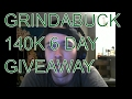 GRINDABUCK: 140K GIVEAWAY PROMO APRIL 25th-31st (Unsaturated Contest!)