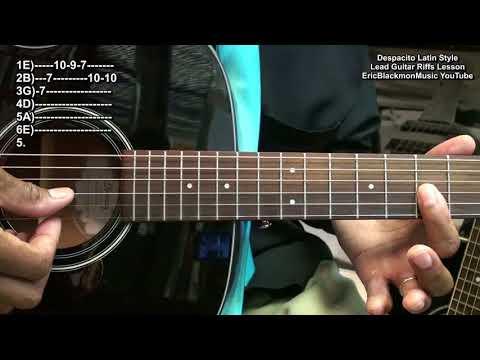 DESPACITO Intro Latin Guitar Riffs Lesson Luis Fonsi Daddy Yankee Justin Bieber