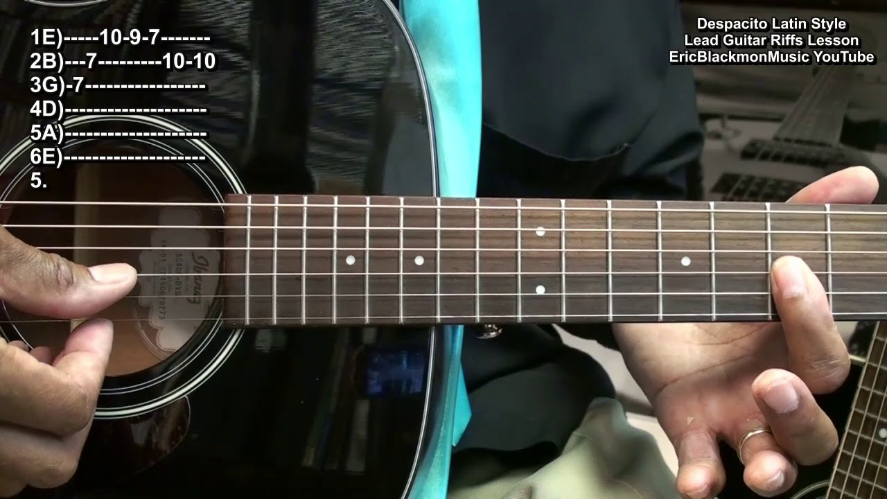 Despacito Intro Latin Guitar Riffs Lesson Luis Fonsi Daddy Yankee