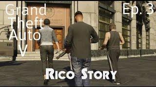 Gta V Ep.3 Rico Story (Trilogy)