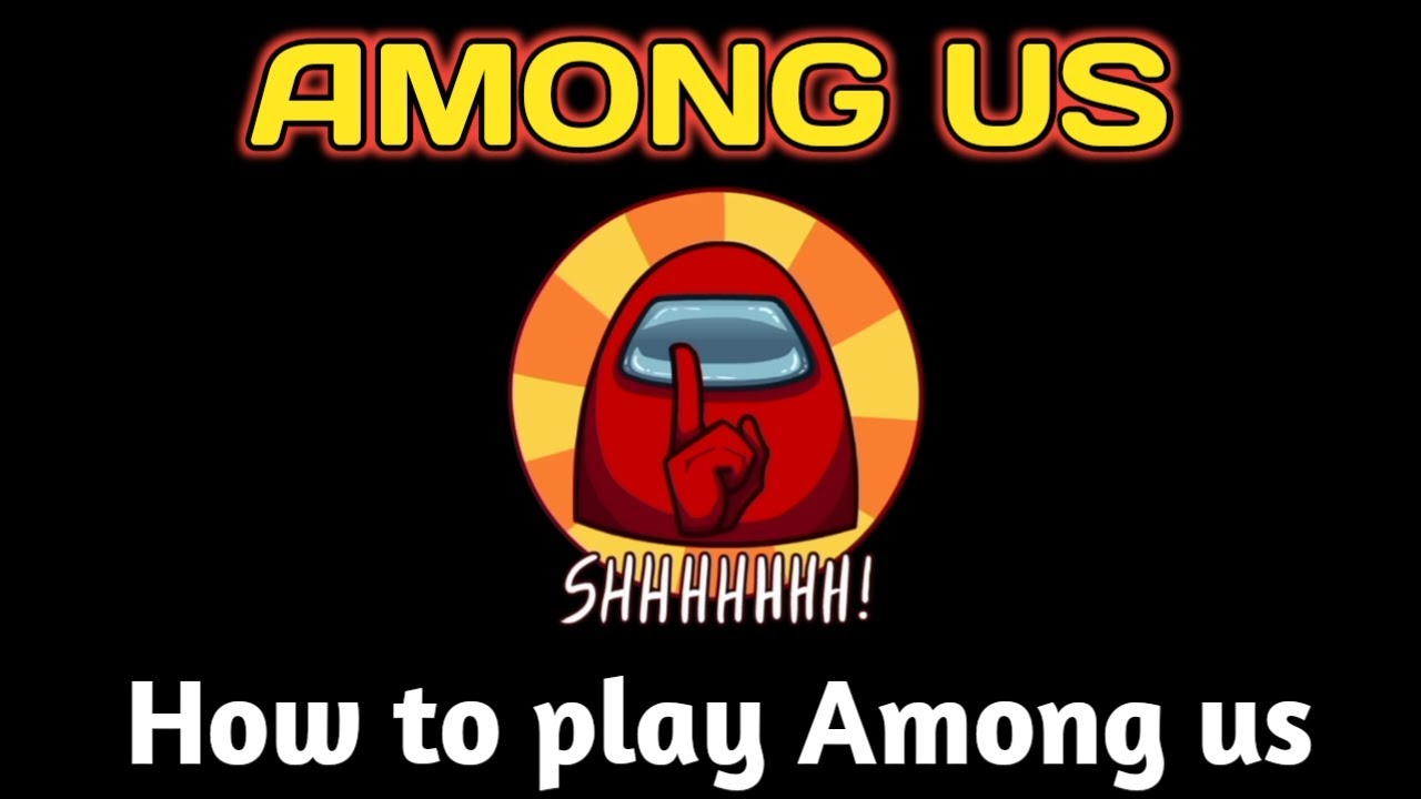 How To Play Among Us Game With Your Friends Among Us Tutorial Multiplair Game Youtube