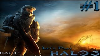 Halo: The Master Chief Collection - Halo 3 - Part 1 - Defend Earth