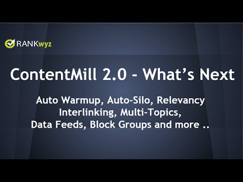 RankWyz ContentMill 2.0 - What's Next