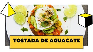 TOSTADA DE AGUACATE | DELICIOSA, SALUDABLE Y FÁCIL DE PREPARAR | THE COOKING LAB