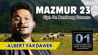 ALBERT FAKDAWER-DR BAMBANG SUSANTO-MAZMUR 23 ( ALBUM SATU HARI LAGI )-GBI OLIVE SUPERMAL