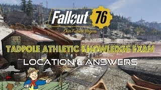 Fallout 76 | Tadpole Athletic Knowledge Exam | Location & Answers