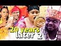 Download 20 Years Later Season 2 - (Ken Erics 2018) Latest Nigerian Nollywood Movie full HD in Mp3, Mp4 and 3GP