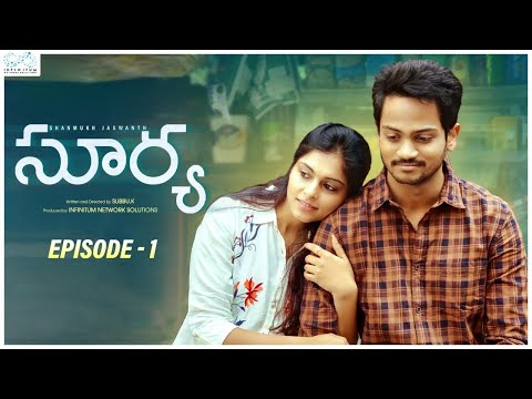 Surya Web Series || Episode - 1 || Shanmukh Jaswanth || Mounika Reddy || Infinitum Media