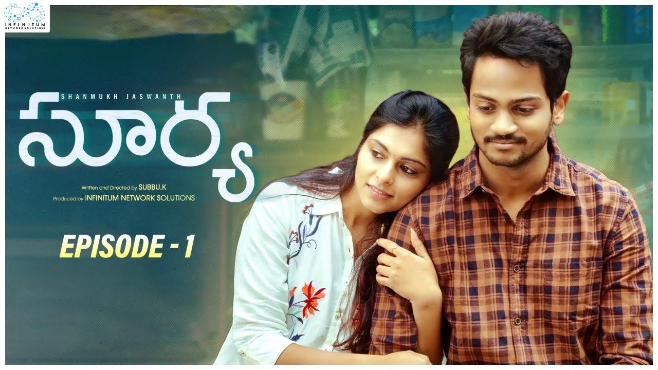 Download Surya Web Series || Episode - 1 || Shanmukh Jaswanth || Mounika Reddy || Infinitum Media