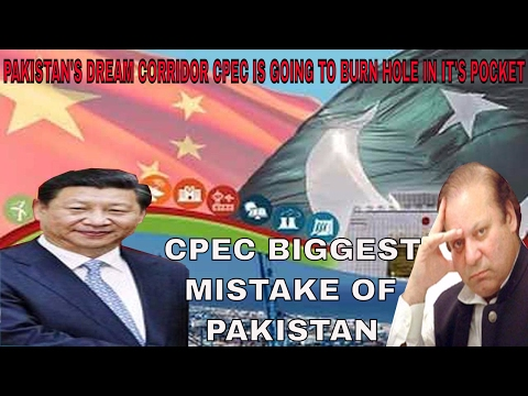 Pakistan's dream corridor CPEC is going to burn a hole in its pocket