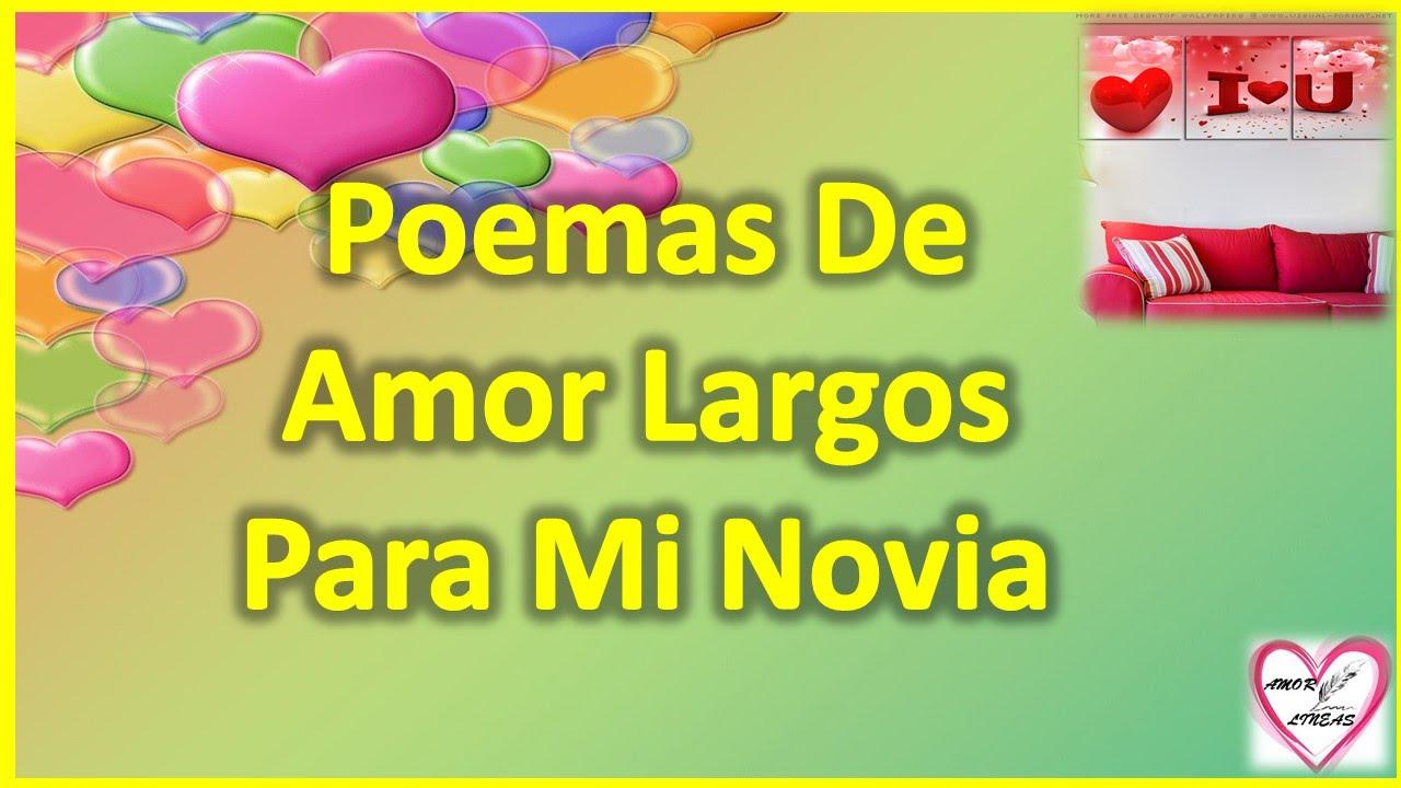 Poemas De Amor Largos Para Mi Novia Versos Para Mi Novia Youtube