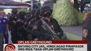 Batang City Jail, hindi agad pinapasok ang mga taga-Oplan Greyhound