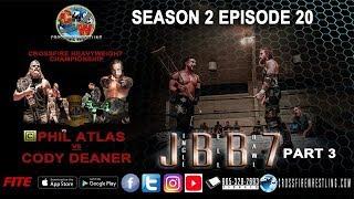 (C) Phil Atlas vs Cody Deaner - JBB7- Main Event