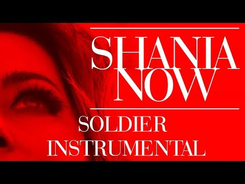 Shania Twain - Soldier   Instrumental (With Vocal Melody)
