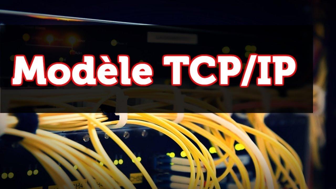 Le modèle TCP/IP - YouTube
