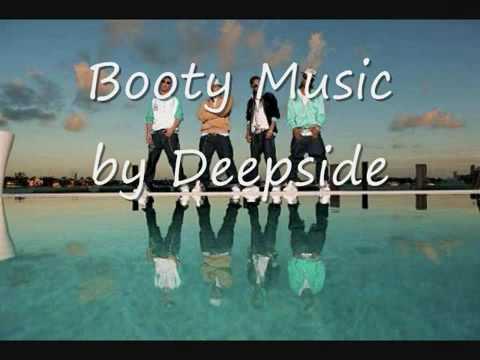 Deepside - Booty Music - LYRICS