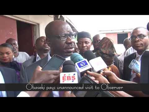 Obaseki pays unannounced visit to Observer