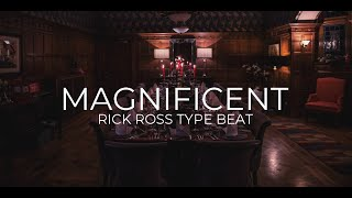 Rick Ross type beat Magnificent || Free Type Beat 2018