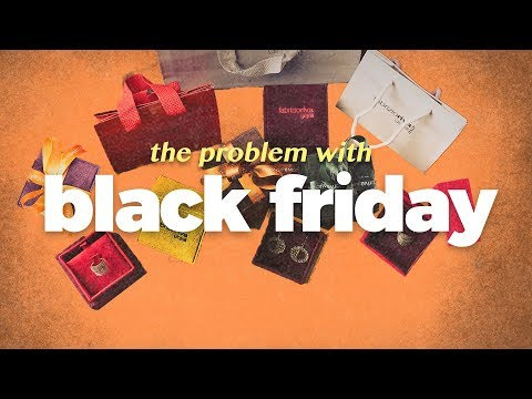 The Problem With Black Friday.