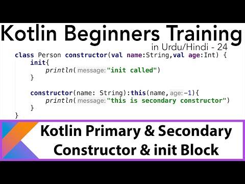 Kotlin For Beginners-24 | Primary & Secondary Constructors & Init Block In Kotlin | U4Universe