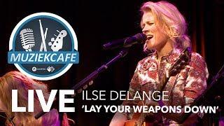 Ilse DeLange - 'Lay Your Weapons Down' live bij Muziekcafé
