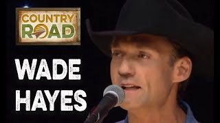 Wade Hayes Heartaches By the Number