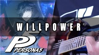 Persona 5: Willpower Cover | Mohmega
