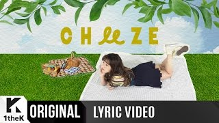 [Lyric Video] CHEEZE(치즈)_Be There