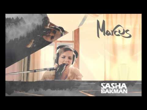 Sasha Bakman - Marcus (Second studio single from debut album)