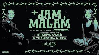 Jam Malam: Charita Utami & Yudhistira Mirza Live at Berita Angkasa HQ