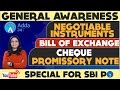 SBI PO 2017 || GA SHOW || NEGOTIABLE INSTRUMENTS || BILL OF EXCHANGE || CHEQUE || PROMISSORY NOTE