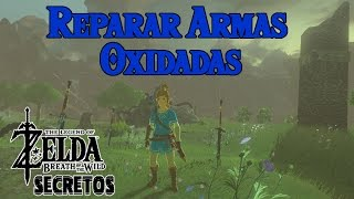 Secretos y Trucos de Zelda Breath of the Wild #57 | Como Arreglar Armas Oxidadas