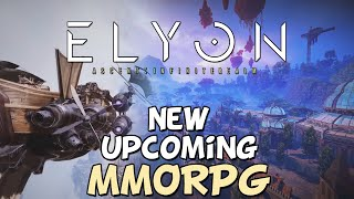 What Is Elyon? - New Upcoming MMORPG