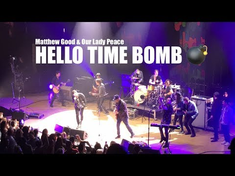 Matthew Good & Our Lady Peace -  HELLO TIME BOMB 💣 (LIVE from Toronto)