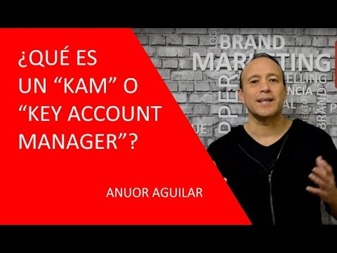 ¿Qué es un KAM o Key Account Manager?