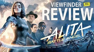 Review Alita: Battle Angel [ Viewfinder : อลิตา แบทเทิล แองเจิ้ล ]