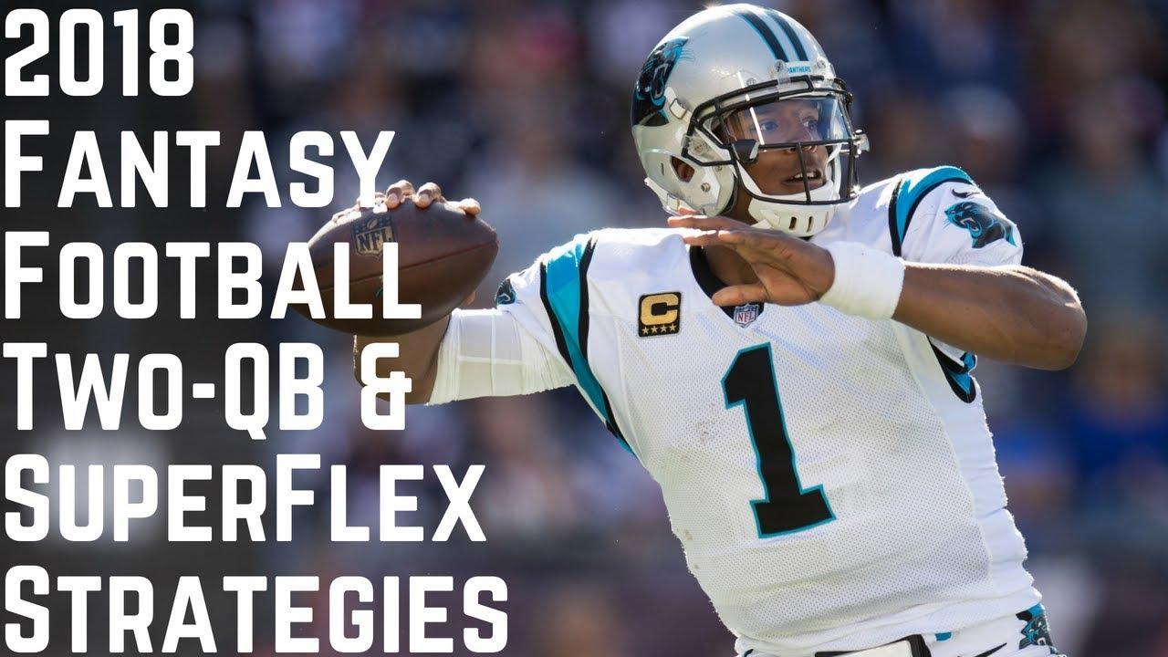 2018 Fantasy Football Two-QB & SuperFlex Strategies