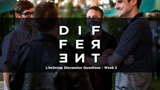 Different LifeGroup Discussion Questions - Week 2
