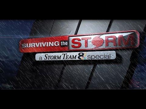 Surviving the Storm: A Storm Team 8 Special 2016