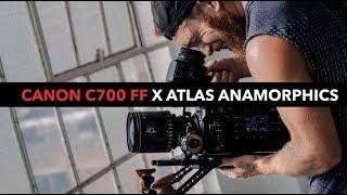 Canon C700 FF x Atlas Anamorphic Lenses!