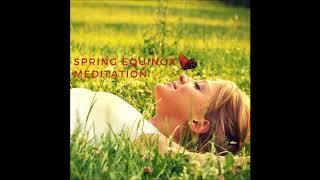 Spring Equinox Guided Meditation