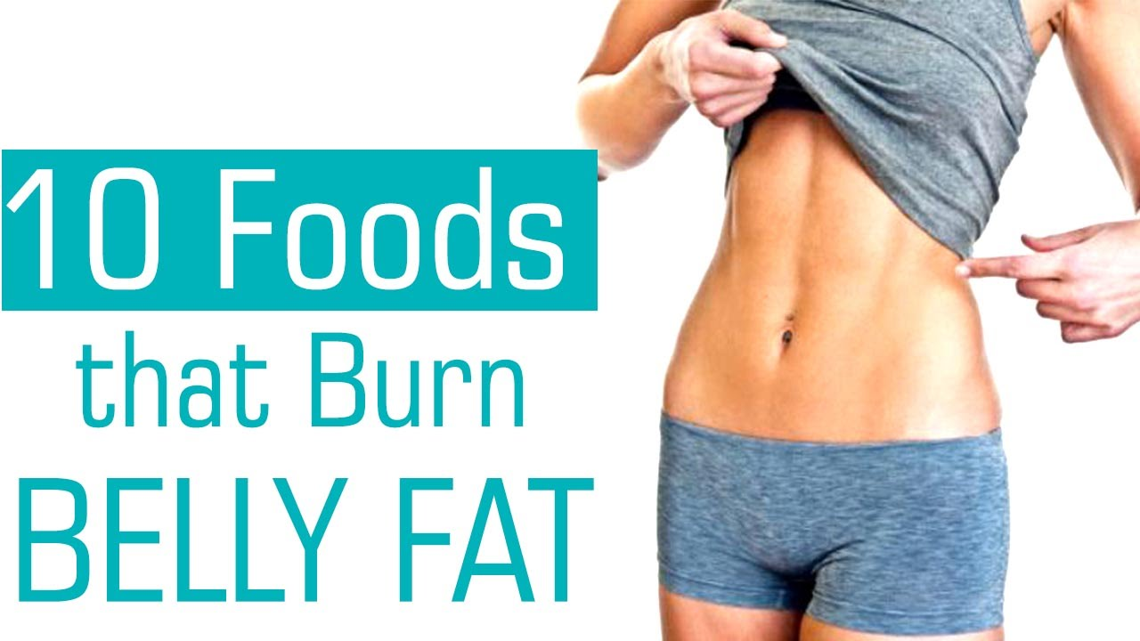 Top 10 Foods That Help Lose Belly Fat - Tips To Burn Belly ...