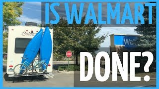 RV Living Full Time - Losing Parking Privileges at Walmart? RV Life (2018)