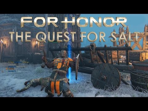 For Honor - The Quest For Salt: Episode 2