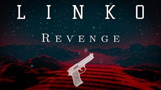 Linko - Revenge ( Intro ) Lyric Video